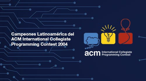 Campeones Latinoamérica del ACM International Collegiate Programming Contest 2004