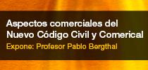 Conferencia abierta: Aspectos comerciales del Nuevo Código Civil y Comercial