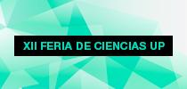 XII Feria de Ciencias UP