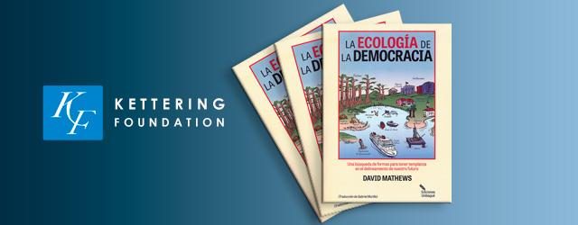 Presentación del libro: La Ecología de la Democracia