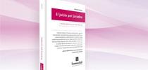 Presentación del libro: El Juicio por Jurados, del profesor Nicolás Schiavo