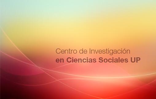 Segunda Jornada del Centro de Investigación en Ciencias Sociales UP