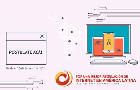 Talleres 2018: Por una mejor regulación de internet en América Latina