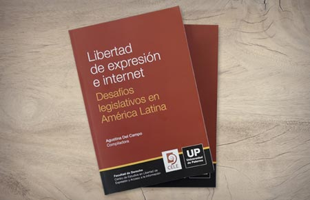 Libertad de expresión e internet. Desafíos legislativos en América Latina