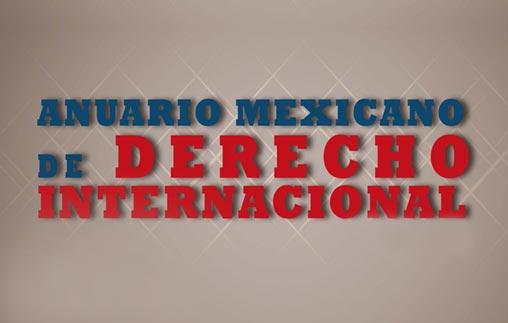 Nuevo artículo del profesor Gustavo Beadeen el Anuario Mexicano de Derecho Internacional