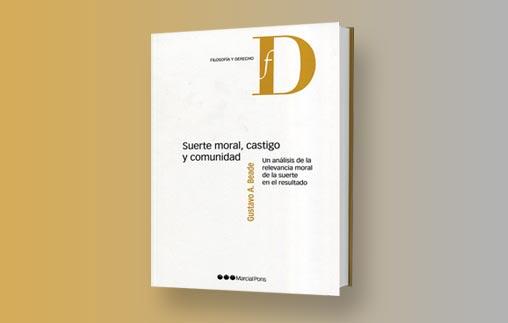 Gustavo Beade, profesor UP, publica libro sobre suerte moral, castigo y comunidad