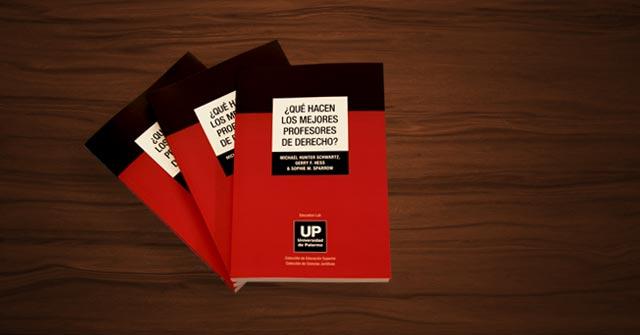 Presentación del nuevo libro: ¿Qué hacen los mejores profesores de Derecho?