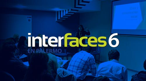 Interfaces en Palermo 2018 | Sexta edición