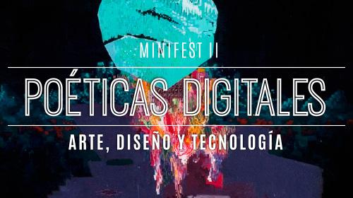Poéticas digitales minifest II