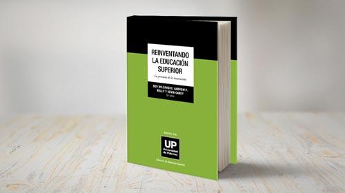 Presentación: Reinventando la Educación Superior, la promesa de la innovación