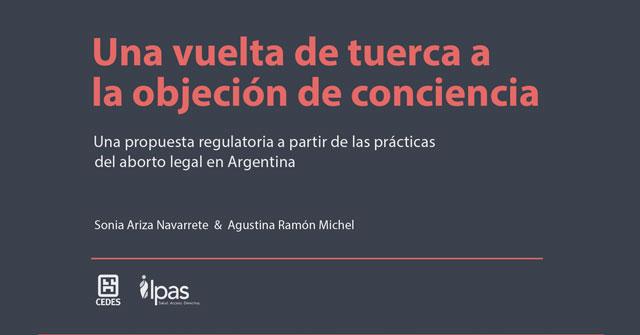 Investigación sobre objeción de conciencia, por Agustina Ramón Michel y Sonia Ariza