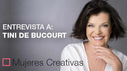 Ciclo de Mujeres Creativas 2019<br />Entrevista a Tini de Bucourt
