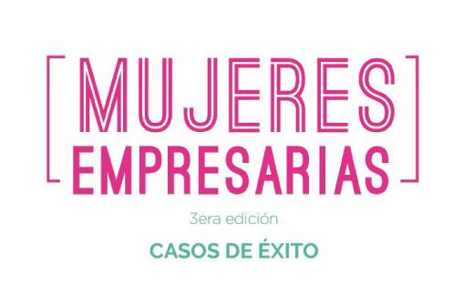 Charla abierta:Mujeres empresarias. Casos de éxito, 3era edición