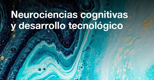 Charla de apertura del Ciclo Lectivo: Neurociencias cognitivas y desarrollo tecnológico