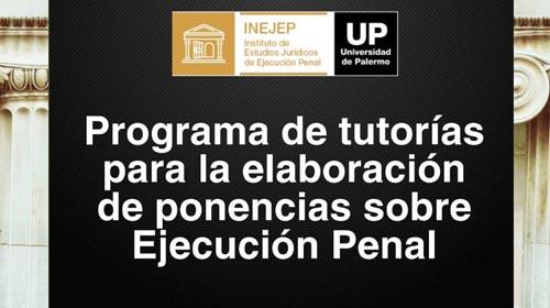 Se dió inicio al Programa de tutorías para la elaboración de ponencias sobre Ejecución Penal