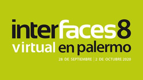 Interfaces Virtual en Palermo – 8va edición
