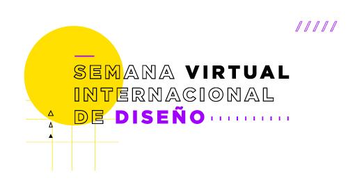 Semana (Virtual) Internacional de Diseño en Palermo<br />El evento más importante de Diseño de América latina