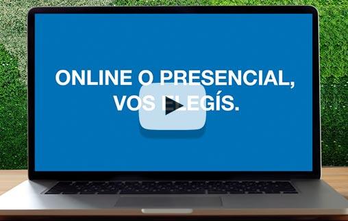 Online o presencial, vos elegís