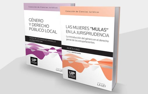 La Colección de Ciencias Jurídicas UP presenta dos libros con investigaciones inéditas en el país