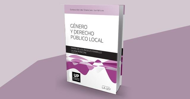 Presentación de libro: Género y Derecho Público Local