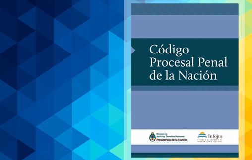 8/10 | Encuentro: El nuevo Código Procesal Penal de la Nación