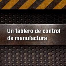 Un tablero de control de manufactura