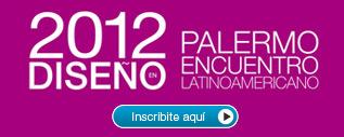 Abierta la inscripción: Encuentro Latinoamericano de Diseño 2012