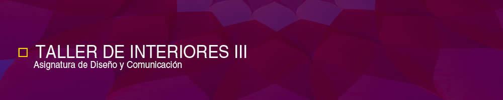 Taller de interiores iii facultad de dise o y for Taller de diseno de interiores
