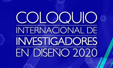 Coloquio Internacional de Investigadores en Diseño