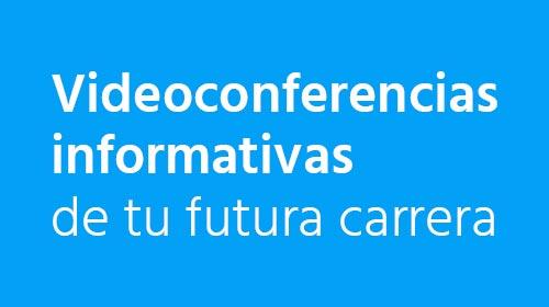 Videoconferencias informativas