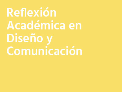 Reflexión Académica en Diseño y Comunicación