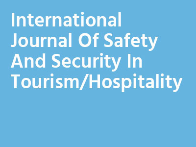 International Journal Of Safety And Security In Tourism/Hospitality