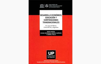 Desarrollo económico, educación y corporaciones transnacionales