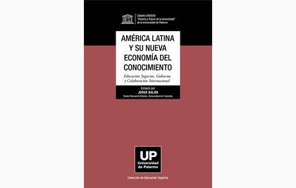América Latina y su Nueva Economía del Conocimiento