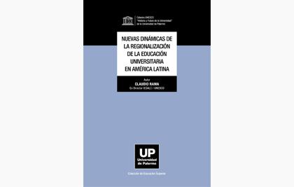 Nuevas dinámicas de la regionalización de la educación universitaria en América Latina